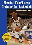 Mental Toughness Training for Basketball, Mike Voight, 1606791087