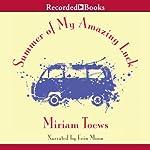 Summer of My Amazing Luck | Miriam Toews