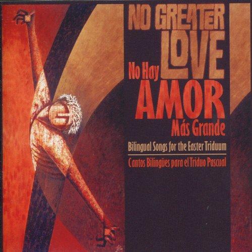 No Greater Love / No Hay Amor ...