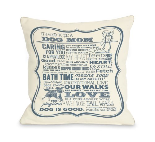 One Bella Casa Dog Mom Cream Throw Pillow, 26 by 26-Inch, Blue (Bella Pillow)