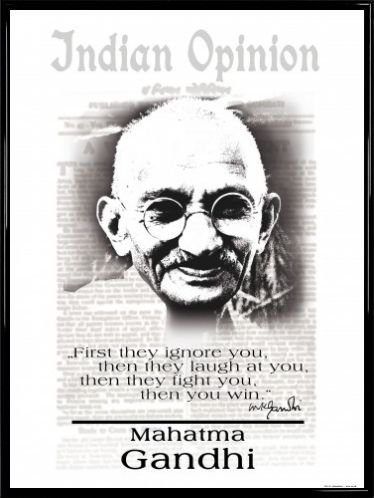 Mahatma Gandhi Poster Art Print and Frame Plastic - Indian Opinion, First They Ignore