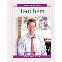Teachers (Nonfiction Readers: Level 3: Community Helpers)