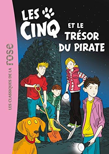 Les Cinq Et Le Tresor Du Pirate (French Edition)