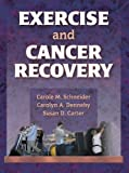 img - for Exercise and Cancer Recovery book / textbook / text book