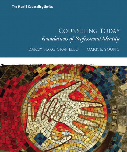 Counseling Today: Foundations of Professional Identity by Pearson