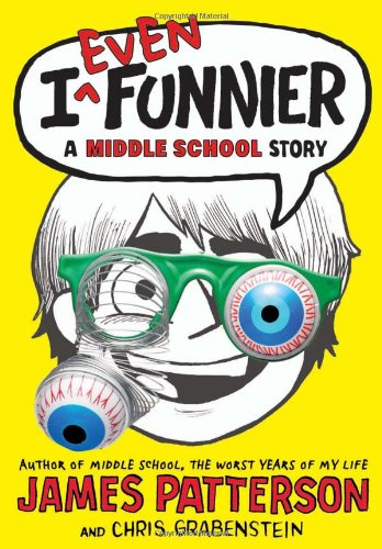 Book Cover: I Even Funnier: A Middle School Story