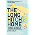 Travel: The Long Hitch Home: Tasmania to London on a Thumb and a Prayer