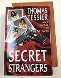 Secret Strangers, Thomas Tessier, 0913165689