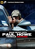 Panteao Productions: Make Ready with Paul Howe Vehicle Defense - PMR051 - CSAT - SOF - Special Forces - Vehicle Defense - Self Defense - CRAS - Tactical Driving Training - Video