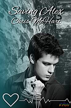 Saving Alex (Gay M-Preg) (Unexpected Book 2) by [McHart, Chris]
