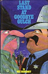Last stand at Goodbye Gulch