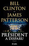 img - for Le President a disparu [ The President Is Missing ] (French Edition) book / textbook / text book