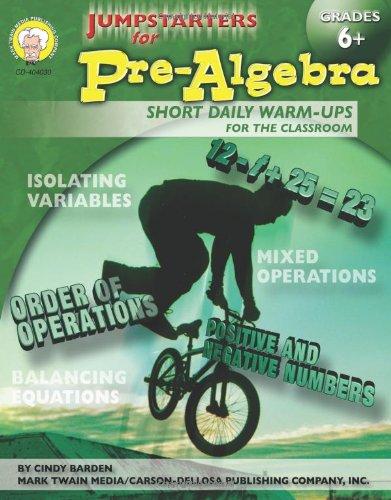 Jumpstarters for Pre-Algebra Grades 6 +