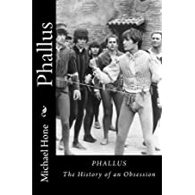 Phallus: The History of an Obsession