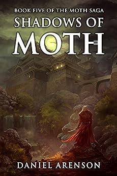 Shadows of Moth (The Moth Saga Book 5) by [Arenson, Daniel]