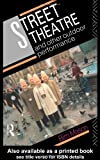 Street Theatre and Other Outdoor Performance, Bim Mason, 0415070503