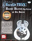 Backup Trax: Basic Blues for Guitar, Dix Bruce, 0786676698