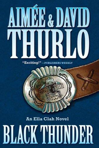 - Black Thunder: An Ella Clah Novel