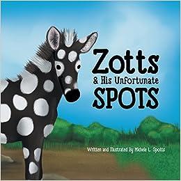 Como Descargar El Utorrent Zotts & His Unfortunate Spots Kindle Paperwhite Lee Epub