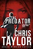The Predator - Book Three in the Munro Family Series: A fast paced emotional roller coaster ride. Join the hunt for an online child predator...