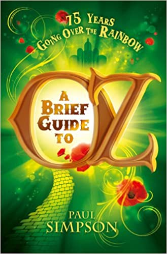 A Brief Guide to Oz (Going Over the Rainbow)