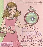 Fiona the Flower Girl, Knot Magazine Editors, 0811859037