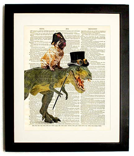 - Fully Framed pug rides T Rex -Upcycled Vintage Dictionary Art Print- 8 x10 Inches Print with Matted 10 X12 Inches Frame- Plexiglass Front