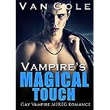 Romance: Gay Romance: Vampire's Magical Touch (MPREG Vampire Paranormal Romance) (Alpha Male Science Fiction LGBT Romance)