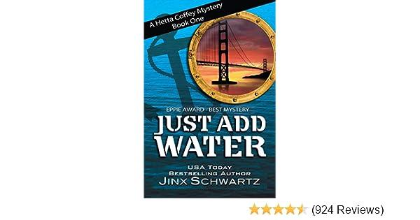 Just Add Water (Hetta Coffey Series, Book 1)