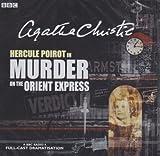 Murder on the Orient Express: Starring John Moffatt as Hercule Poirot (BBC Radio Collection) by Christie, Agatha (2004)