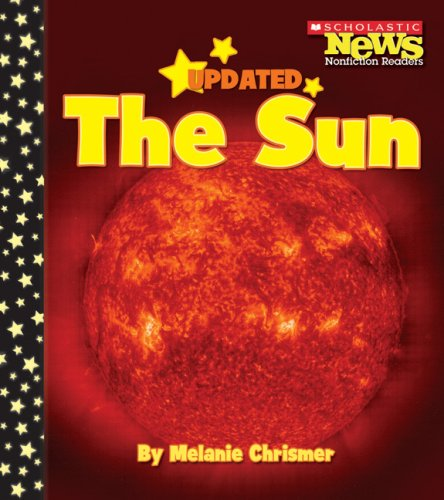 The Sun (Scholastic News Nonfiction Readers) PDF