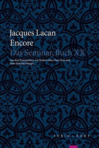 Encore: Das Seminar, Buch XX