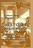 Histoire Philosophique et Politique des établissements et du Commerce des Européens Dans les Deux Indes : Tome 8, Raynal, Abbé, 0543997200