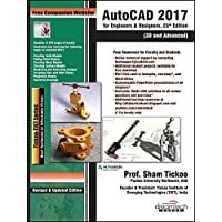 AutoCAD 2017 for Engineers & Designers, 23ed: 3D and Advanced