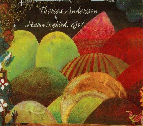 CD : Theresa Andersson - Hummingbird, Go! (CD)
