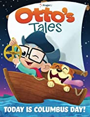 Otto's Tales: Today is Columbus