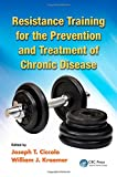 Resistance Training for the Prevention and Treatment of Chronic Disease, , 1466501057
