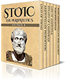 Stoic Six Pack 8 - The Peripatetics: Lyco of Troas, Aristotelian Proportion, Strato of Lampsacus, Life of Aristotle, Theophrastus and Post-Aristotle: The Stoics (Illustrated)