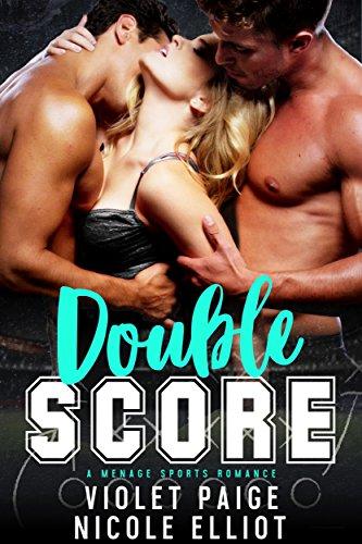 Double Score by [Paige, Violet, Elliot, Nicole]