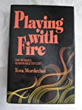 Playing with Fire, Tova Mordechai and Fayge Silverman, 0932351301