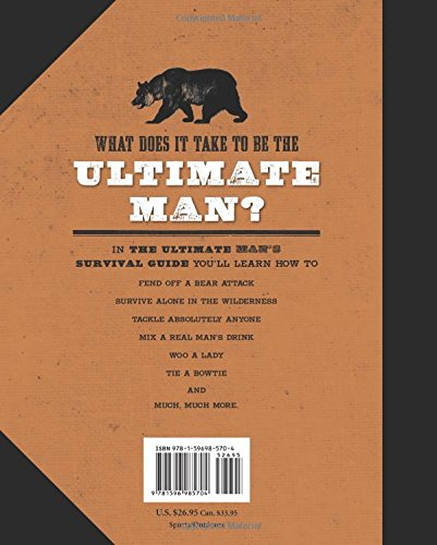 The-Ultimate-Mans-Survival-Guide-Rediscovering-the-Lost-Art-of-Manhood