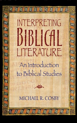 Interpreting biblical literature an introduction to biblical interpreting biblical literature an introduction to biblical studies by cosby michael r fandeluxe