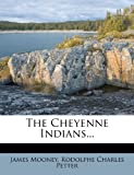 The Cheyenne Indians, James Mooney, 1277757089