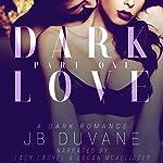 Dark Love: Part One | JB Duvane