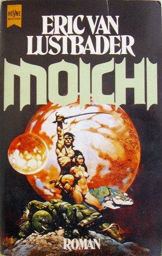 Eric Van Lustbader - Moichi (Dai-San-Zyklus 4)