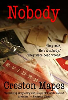 Nobody: A Christian Fiction Mystery Thriller by [Mapes, Creston]