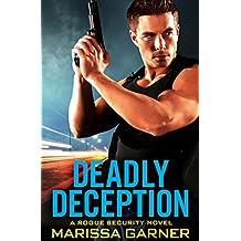 Deadly Deception (Rogue Security)