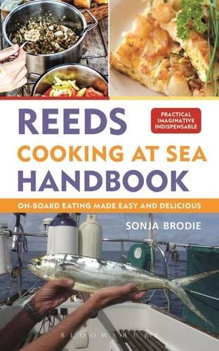 Reeds Cooking at Sea Handbook by Sonja Brodie