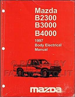 1997 mazda truck body electrical troubleshooting manual original rh amazon com 1996 Mazda B2300 1997 mazda b2300 owner's manual