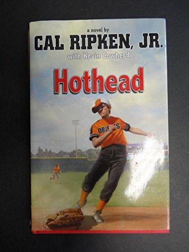 Cal ripken signed 2011 hothead 1st edition hardback book orioles.